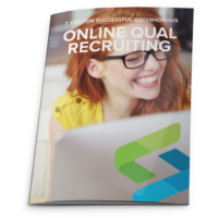 7 Tips for Successful Asyncrhonous Online Qual Recruiting